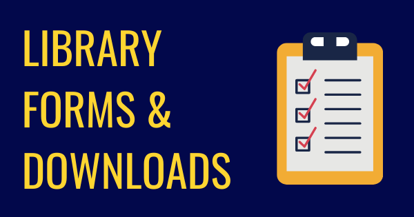 Library Forms & Downloads