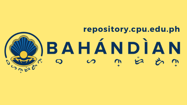 BAHANDIAN Institutional Repository of Central Philippine University